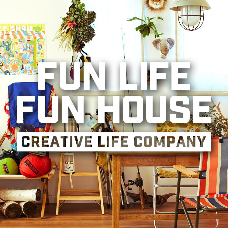 FUN LIFE FUN HOUSE